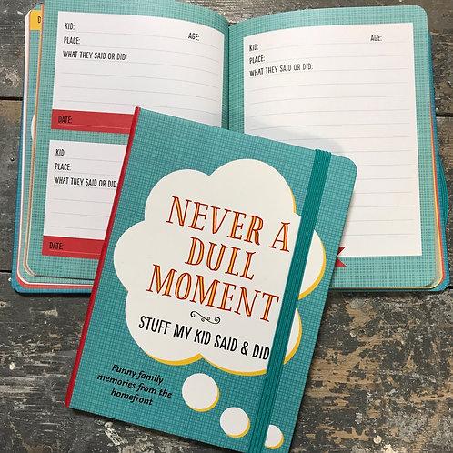 Stuff my kid said & did notebook 21x16cm