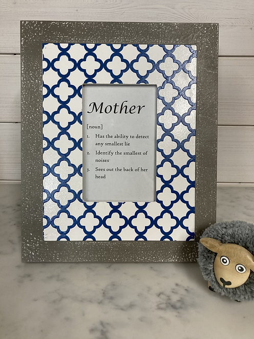 Mothers day wording in Blue and Grey Pattern Picture Frame