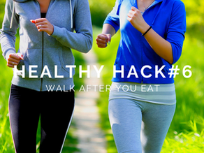 Healthy Hack #6: Go For a Walk after Meals
