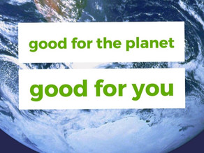 Earth Day - Good for the Planet, Good for You
