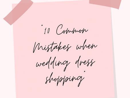 10 Common Mistakes When Wedding Dress Shopping