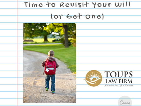 Back to School is a Great Time to Revisit Your Will (or Get One)