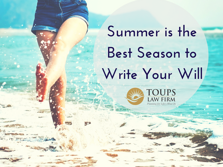 Summer is the Best Season to Write Your Will