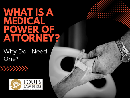 What is a Medical Power of Attorney and Why Do I Need One?
