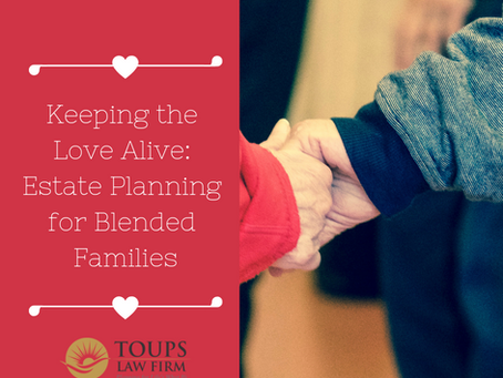 Keep the Love Alive: Estate Planning for Blended Families
