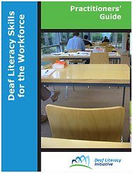 Cover image of Deaf Literacy Skills for the Workforce - Practitioner's Guide