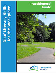 Cover image of Deaf Literacy Skills for the Workplace - Practitioner's Guide