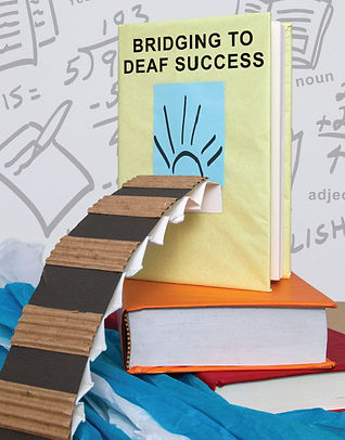 Cover of Bridging to Deaf Success
