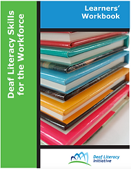 Cover image of Deaf Literacy Skills for the Workforce - Learner's Workbook
