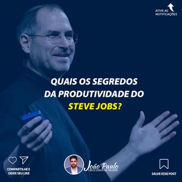Os segredos da produtividade do Steve jobs