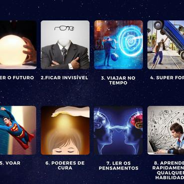 Qual super poder você gostaria de ter?