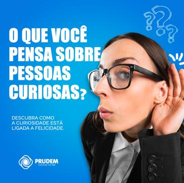 O que você pensa sobre pessoas curiosas?