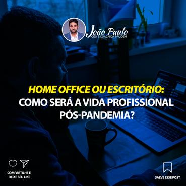 Home office permanecerá pós-pandemia?