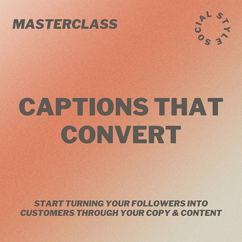 Masterclass: Captions that Convert