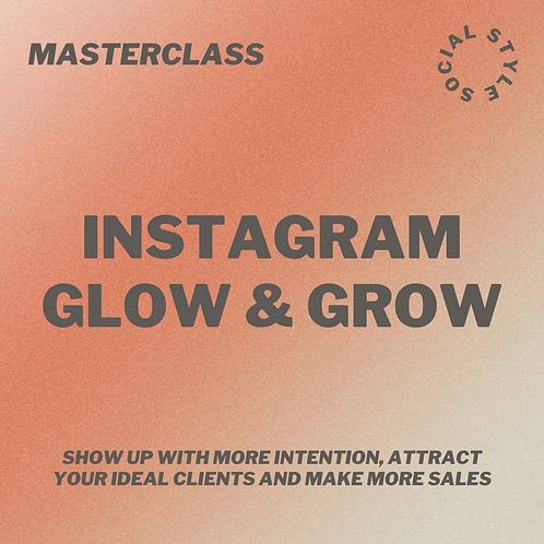 Masterclass: Glow & Grow