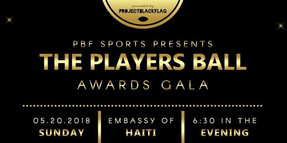 Project Black Flag: Players Ball Awards Gala
