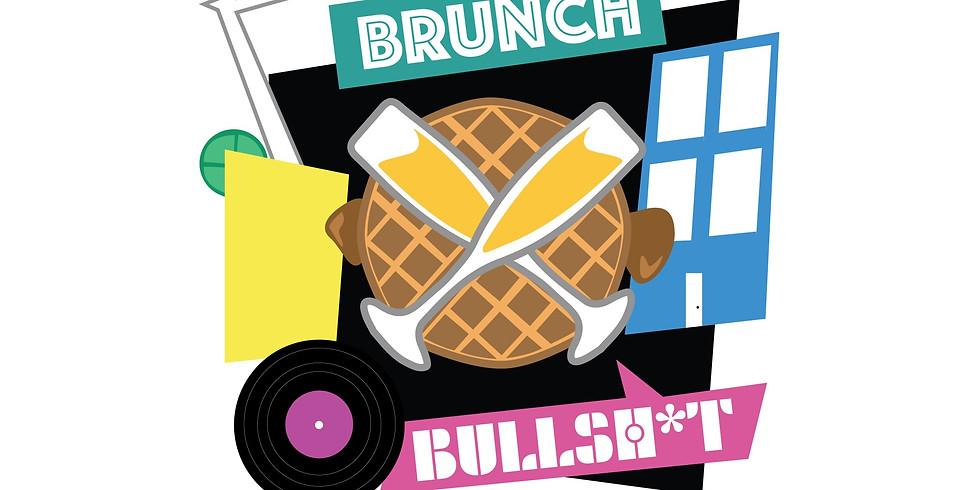 Brunch & Bullsh*t