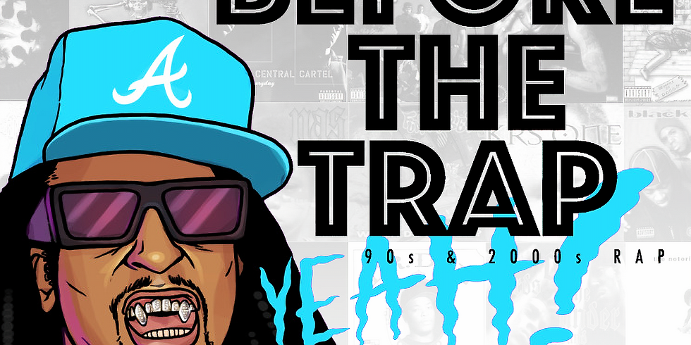 Before The Trap: 90s & 2000s Rap
