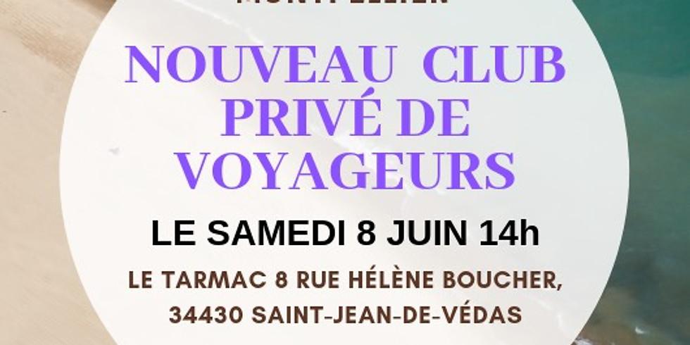 NOUVEAU CLUB PRIVE DE VOYAGEURS