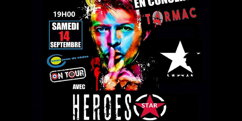 Tribute to DAVID BOWIE '' HEROES STAR ''