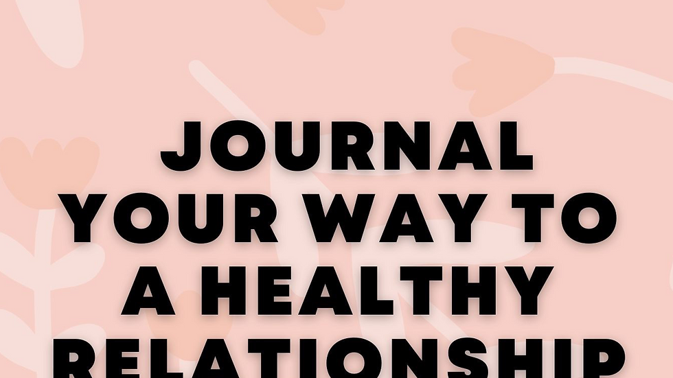 Journal Your Way to a Healthy Relationship