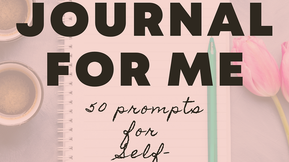 A Journal for Me: 50 Prompts for Self-Reflection