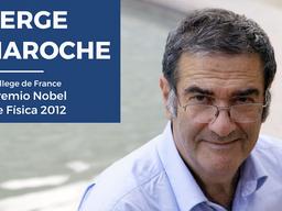 Coloquio del Premio Nobel de Física 2012, Dr. Serge Haroche, en la UBA