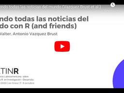 Presentamos el monitor de temas de inmunización en redes y medios argentinos en LatinR 2020