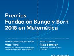 Anunciamos los ganadores de los Premios Científicos Fundación Bunge y Born 2018 en Matemática