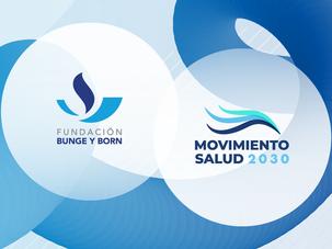 Alianza estratégica entre el Movimiento Salud 2030 y la Fundación Bunge y Born