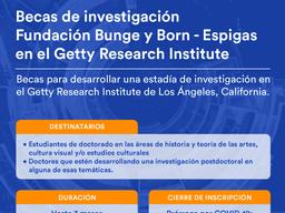 Nuevas Becas de Investigación Fundación Bunge y Born - Espigas en el Getty Research Institute