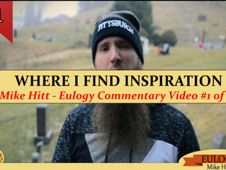 Mike Hitt - Where I find Inspiration - Eulogy Commentary video #1 of 11