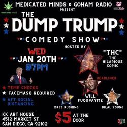 Dump Trump Kush Komedy
