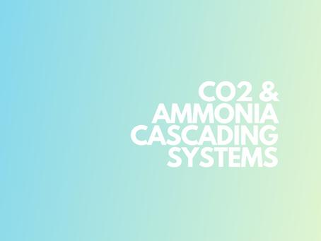 CO2 & Ammonia Cascade Systems