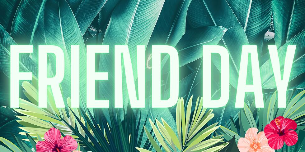 Friend Day 2021