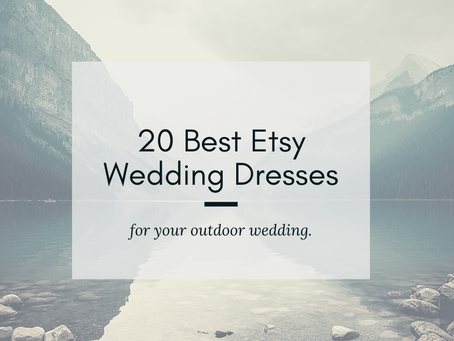 The 20 Best Etsy Wedding Dresses for Your Outdoor Wedding