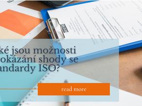 Jaké jsou možnosti prokázání shody se standardem ISO? Ne vždy se jedná jen o certifikaci!