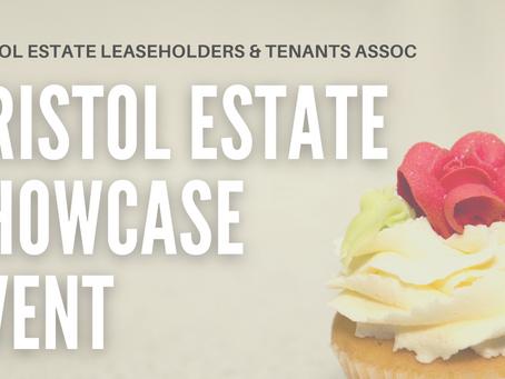 Bristol Estate  Community Showcase - postponed