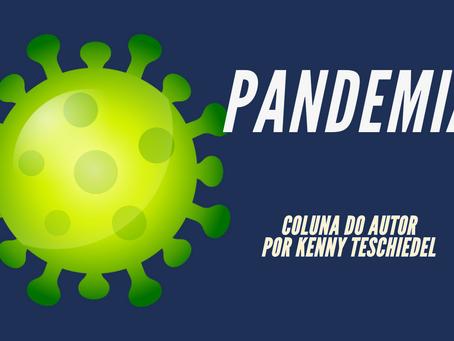 Pandemia - Por Kenny Teschiedel