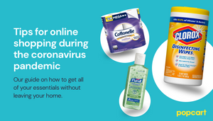 Tips & Tricks for Grocery & Essential Delivery in the Age of Coronavirus