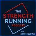Strength Runnng podcast Jason Fitzgerald