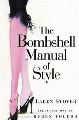 """""""The Bombshell Manual Of Style"""" Hardcover Book"""