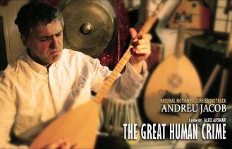 Andreu Jacob - The Great Human Crime © 2019