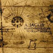 Blind Passenger to Kamtschka - Andreu Jacob