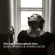 Den som kommer gående alene / Randi Mossing & Andreu Jacob