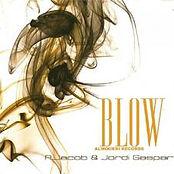 Blow - Andreu Jacob & Jordi Gaspar