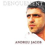 Andreu Jacob / DENOUEMENT