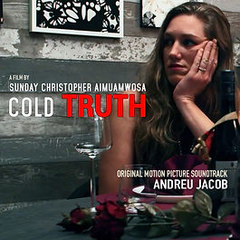 COLD TRUTH (2021) Sweden a film by Sunday Christopher , Music by ANDREU JACOB