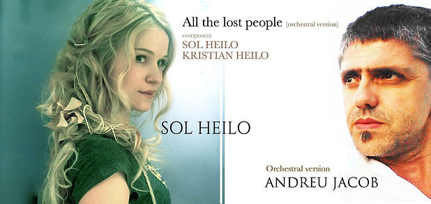 All the lost people (orchestral version) Sol Heilo & Andreu Jacob