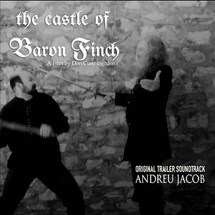 The Castle of Baron Finch (Original Trailer Soundtrack by Andreu Jacob)